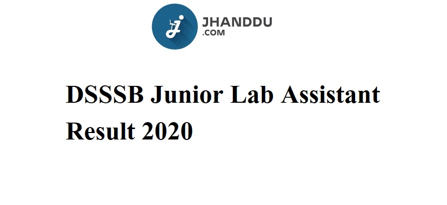 DSSSB Junior Lab Assistant Result 2020