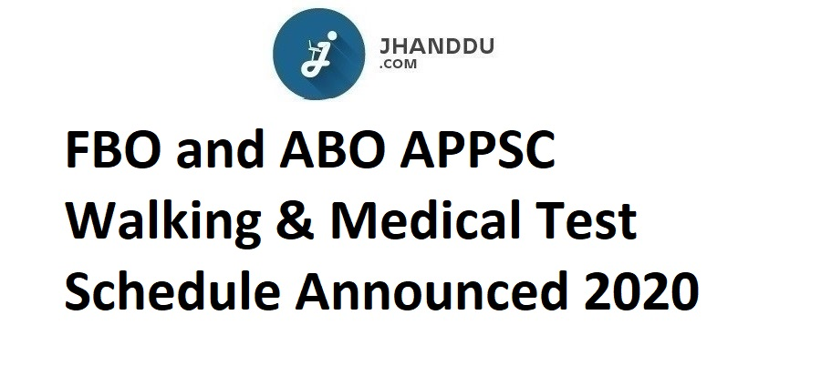 FBO and ABO APPSC Walking & Medical Test Schedule Announced 2020